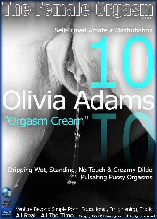 Olivia Adams 10 - Orgasm Cream (Download)