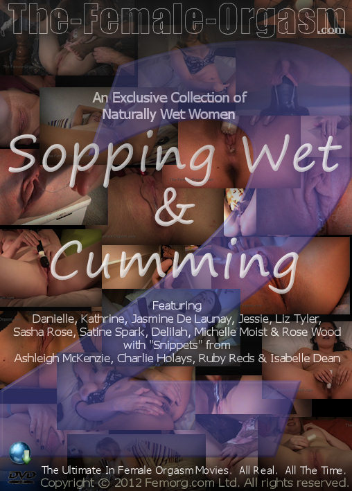 Sopping Wet and Cumming 2