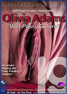 Olivia Adams 19 - Wet Pussy Galore