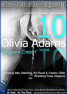 Olivia Adams 10 - Orgasm Cream